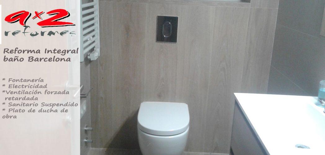 Reforma integral del baño en Barcelona. Instalaciones, Fontanería, accesibilidad y plato de ducha de obra