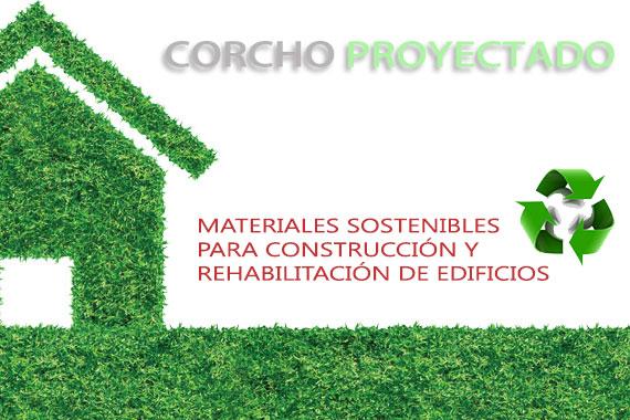 Corcho proyectado. Materiales sostenibles para la edificación y rehabilitación